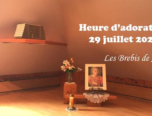 Heure d'adoration 29 Juillet 2020